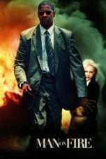 Nonton Film Man on Fire Download Streaming Movie Bioskop Subtitle Indonesia