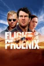 Nonton Streaming Download Drama Flight of the Phoenix (2004) Subtitle Indonesia