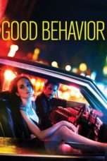 Nonton Streaming Download Drama Good Behavior Season 02 (2016) Subtitle Indonesia