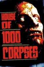 Nonton Streaming Download Drama House of 1000 Corpses (2003) Subtitle Indonesia