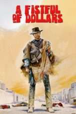 Nonton Streaming Download Drama A Fistful of Dollars (1964) Subtitle Indonesia
