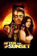 Nonton After the Sunset (2004) Subtitle Indonesia
