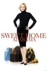Nonton Streaming Download Drama Sweet Home Alabama (2002) Subtitle Indonesia