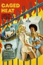 Nonton Streaming Download Drama Caged Heat (1974) Subtitle Indonesia