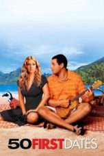 "Nonton Film 50 First Dates (<a href=""https://dramaserial.tv/year/2004/"" rel=""tag"">2004</a>) 