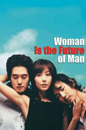 Nonton Film Woman Is the Future of Man 2004 Sub Indo
