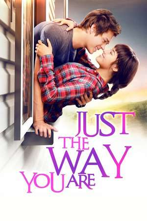 Nonton Film Just The Way You Are 2015 Sub Indo