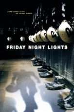 Nonton Streaming Download Drama Friday Night Lights (2004) Subtitle Indonesia