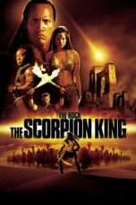 Nonton Streaming Download Drama The Scorpion King (2002) Subtitle Indonesia
