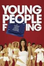 Nonton Streaming Download Drama Young People Fucking (2007) Subtitle Indonesia