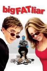 Nonton Film Big Fat Liar Download Streaming Movie Bioskop Subtitle Indonesia