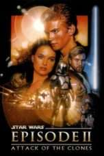 Nonton Streaming Download Drama Star Wars: Episode II – Attack of the Clones (2002) Subtitle Indonesia