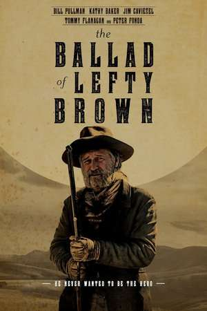 Nonton Film The Ballad of Lefty Brown 2017 Sub Indo