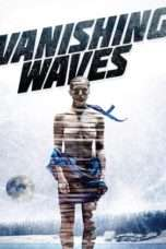 Nonton Film Vanishing Waves Download Streaming Movie Bioskop Subtitle Indonesia