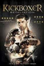 Nonton Film Kickboxer: Retaliation Download Streaming Movie Bioskop Subtitle Indonesia