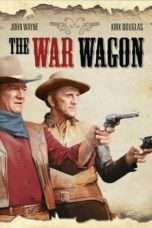 Nonton Film The War Wagon Download Streaming Movie Bioskop Subtitle Indonesia