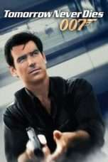 Nonton Streaming Download Drama Tomorrow Never Dies Subtitle Indonesia