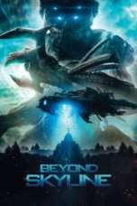 Nonton Film Beyond Skyline 2017 Download Streaming Movie Bioskop Subtitle Indonesia