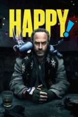 Nonton Film HAPPY! Season 01 Download Streaming Movie Bioskop Subtitle Indonesia