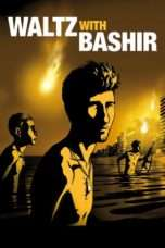 Nonton Streaming Download Drama Waltz with Bashir (2008) Subtitle Indonesia