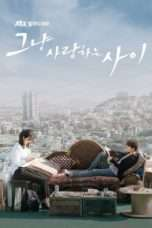 Nonton Just Between Lovers (2017) dqa Subtitle Indonesia