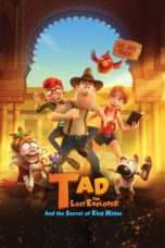 Nonton Film Tad the Lost Explorer and the Secret of King Midas Download Streaming Movie Bioskop Subtitle Indonesia