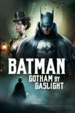 Nonton Streaming Download Drama Batman: Gotham by Gaslight (2018) Subtitle Indonesia