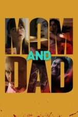 Nonton Film Mom and Dad Download Streaming Movie Bioskop Subtitle Indonesia