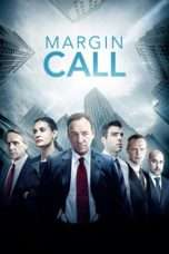 Nonton Film Margin Call Download Streaming Movie Bioskop Subtitle Indonesia