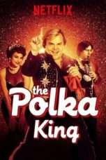 Nonton Film The Polka King Download Streaming Movie Bioskop Subtitle Indonesia