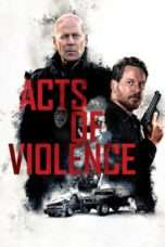 Nonton Acts of Violence (2018) Subtitle Indonesia