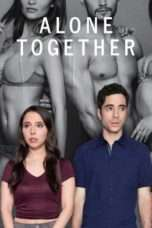 Nonton Film Alone Together Season 01 Download Streaming Movie Bioskop Subtitle Indonesia