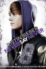 Nonton Streaming Download Drama Justin Bieber: Never Say Never (2011) Subtitle Indonesia