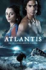 Nonton Streaming Download Drama Atlantis: End of a World, Birth of a Legend (2011) Subtitle Indonesia