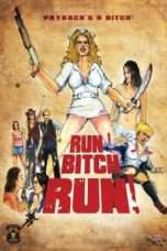 "Nonton Film Run! Bitch Run! (<a href=""https://dramaserial.tv/year/2009/"" rel=""tag"">2009</a>) 