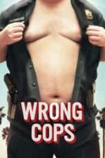 Nonton Streaming Download Drama Wrong Cops (2013) Subtitle Indonesia