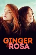 Nonton Streaming Download Drama Ginger & Rosa (2012) Subtitle Indonesia