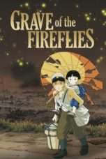 "Nonton Film Grave of the Fireflies (<a href=""https://dramaserial.tv/year/1988/"" rel=""tag"">1988</a>) 