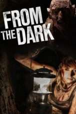 Nonton Streaming Download Drama From the Dark (2014) Subtitle Indonesia