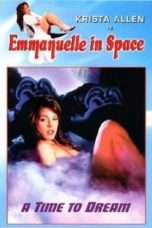 """Nonton Film Emmanuelle in Space 5: A Time to Dream (<a href=""""https://dramaserial.tv/year/1994/"""" rel=""""tag"""">1994</a>) 