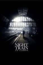 Nonton Streaming Download Drama Night Train to Lisbon (2013) Subtitle Indonesia