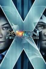 Nonton X-Men: First Class (2011) Subtitle Indonesia