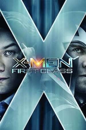 Nonton Film X-Men: First Class 2011 Sub Indo