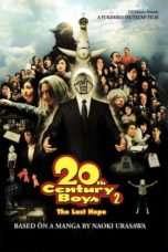 Nonton Streaming Download Drama 20th Century Boys – Chapter 2: The Last Hope (2009) Subtitle Indonesia