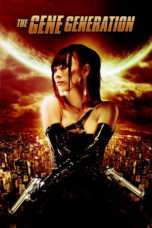 Nonton Streaming Download Drama The Gene Generation (2007) Subtitle Indonesia