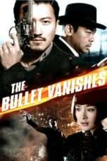 Nonton Streaming Download Drama The Bullet Vanishes (2012) Subtitle Indonesia