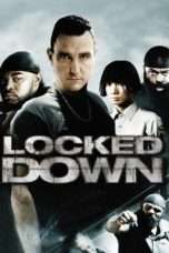 Nonton Streaming Download Drama Locked Down (2010) Subtitle Indonesia