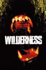 Nonton Streaming Download Drama Wilderness (2006) Subtitle Indonesia