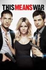 Nonton Streaming Download Drama This Means War (2012) jf Subtitle Indonesia