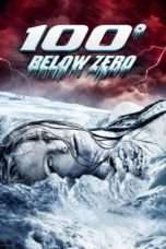 "Nonton Film 100 Degrees Below Zero (<a href=""https://dramaserial.tv/year/2013/"" rel=""tag"">2013</a>) 